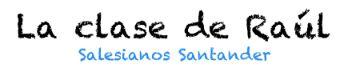 ?  La clase de Raúl - Salesianos Santander